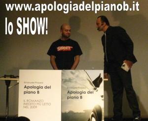 Apologia del piano B al Teatro Arlecchino, 22 aprile 2010